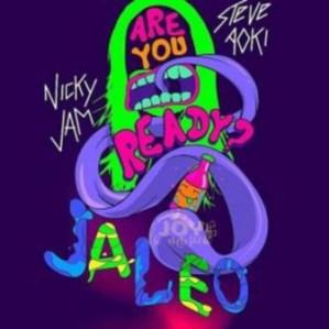Nicky Jam - Jaleo Ft. Steve Aoki
